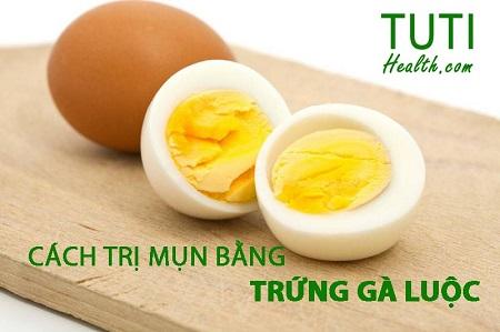 Cách trị mụn bằng trứng gà luộc