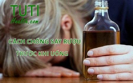 Những cách chống say rượu trước khi uống