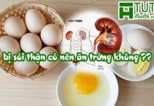 Bị sỏi thận có nên ăn trứng không