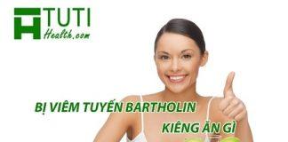 Bị viêm tuyến Bartholin kiêng ăn gì