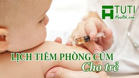 Lịch tiêm phòng cúm cho trẻ