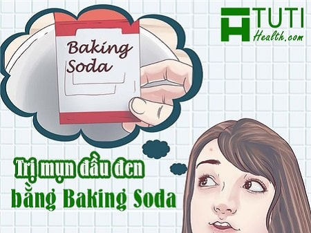 Cách trị mụn đầu đen bằng baking soda