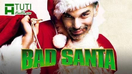 2 phần phim Bad Santa là bộ phim về Santa rất hay dành cho các bạn trong buổi tối đặc biệt này