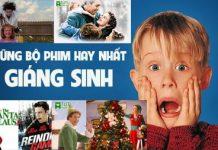 Những bộ phim hay nhất về Giáng sinh đừng bỏ lỡ