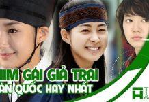 Phim gái giả trai của Hàn Quốc hay nhất